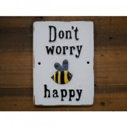 Don't Worry Bee Happy Cast Iron Sign