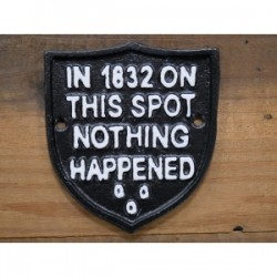 In 1832 Cast Iron Sign